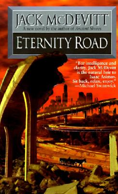 Eternity Road - McDevitt, Jack