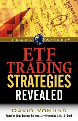 ETF Trading Strategies Revealed - Vomund, David, and Raschke, Linda Bradford, and Palmquist, Steve
