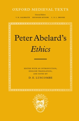 Ethics - Abelard, Peter, and Ab?lard, Peter, and Luscombe, D E (Editor)