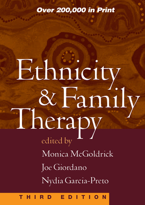 Ethnicity & Family Therapy - McGoldrick, Monica, Lcsw, PhD (Editor)