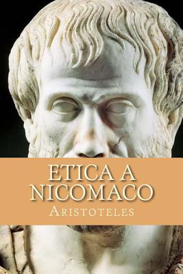 Etica a Nicomaco - Abreu, Yordi (Editor), and Aristoteles
