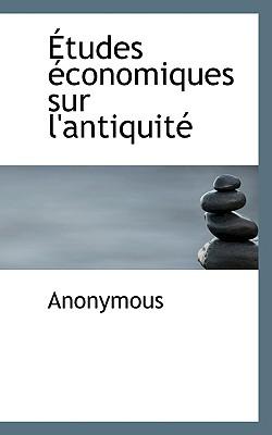 Etudes Conomiques Sur L'Antiquit - Anonymous