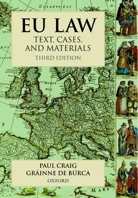 Eu Law: Text, Cases and Materials -