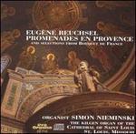 Eugène Reuschel: Promenades en Provence