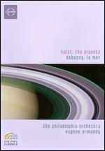 Eugene Ormandy/The Philadelphia Orchestra: Planets/La Mer
