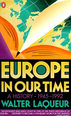 Europe in Our Time: A History 1945-1992 - Laqueur, Walter