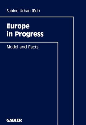 Europe in Progress - Urban, Sabine, and Backhaus, J?rgen G