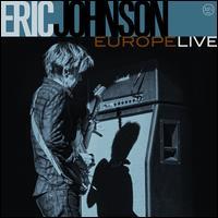 Europe Live - Eric Johnson
