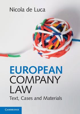 European Company Law: Text, Cases and Materials - De Luca, Nicola
