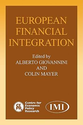European Financial Integration - Giovannini, Alberto (Editor)