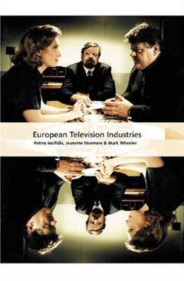 European Television Industries - Wheeler, M