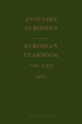 European Yearbook / Annuaire Européen, Volume 62 (2014) - Council of Europe (Editor)