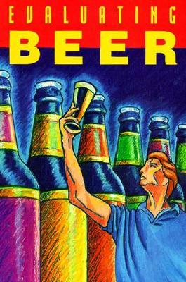 Evaluating Beer - Brewer, Publications, and Gold, Elizabella (Designer)