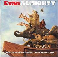 Evan Almighty [Original Soundtrack] - Original Soundtrack