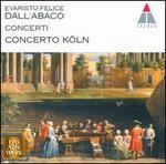 Evaristo Felice Dall'Abaco: Concerti