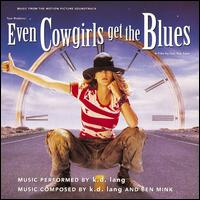 Even Cowgirls Get the Blues - Original Soundtrack