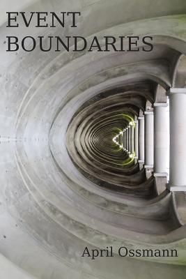 Event Boundaries - Ossmann