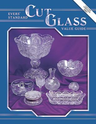 Evers Standard Cut Glass Value Guide - Evers, Jo