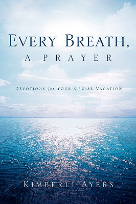 Every Breath, a Prayer - Ayers, Kimberli