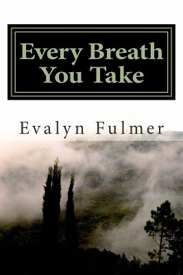 Every Breath You Take - Fulmer, Evalyn