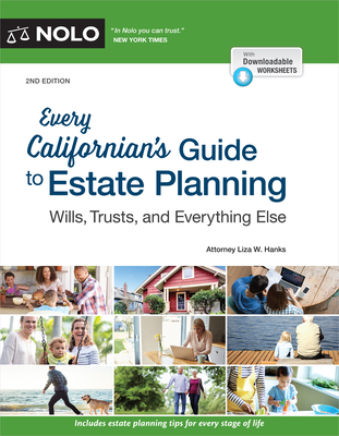 Every Californian's Guide to Estate Planning: Wills, Trust & Everything Else - Hanks, Liza W