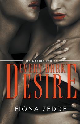 Every Dark Desire - Zedde, Fiona