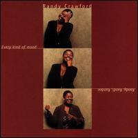 Every Kind of Mood - Randy Crawford