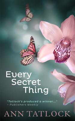 Every Secret Thing - Tatlock, Ann