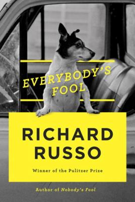Everybody's Fool - Russo, Richard