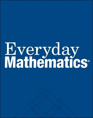 Everyday Mathematics, Grade 3, Student Reference Book - McGraw-Hill Education, N/A, and Ucsmp, N/A