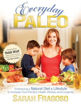 Everyday Paleo - Fragoso, Sarah