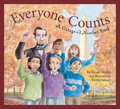 Everyone Counts: A Citizens' Number Book - Elissa Grodin