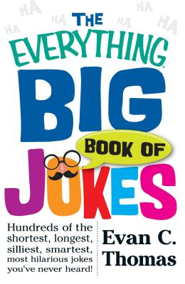 Everything Big Book Of Jokes - Thomas, Evan C.