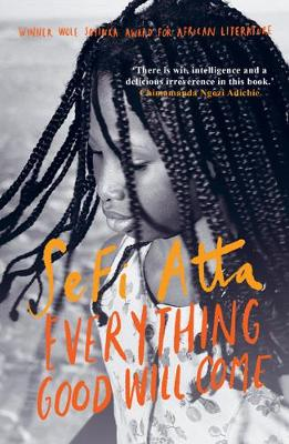 Everything Good Will Come - Atta, Sefi