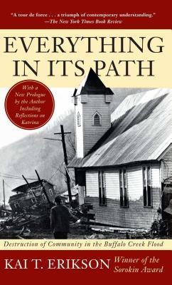 Everything in Its Path - Erikson, Kai T, Professor