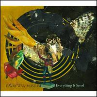 Everything Is Saved - David Wax Museum