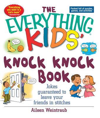 Everything Kids Knock Knock Book - Weintraub, Aileen