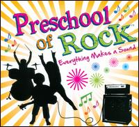 Everything Makes a Sound - Preschool of Rock