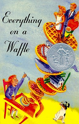 Everything on a Waffle - Horvath, Polly