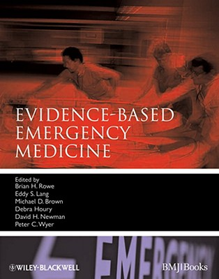 Evidence-Based Emergency Medicine - Rowe, Brian