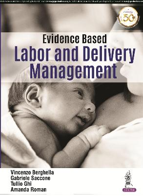 Evidence Based Labor and Delivery Management - Berghella, Vincenzo, and Saccone, Gabriele, and Ghi, Tullio