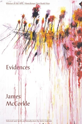 Evidences - McCorkle, James, PH.D., and Graham, Jorie (Introduction by)