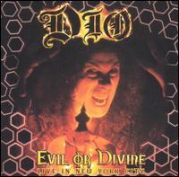 Evil or Divine: Live in New York City - Dio