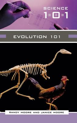 Evolution 101 - Moore, Janice, and Moore, Randy, and Moore, Randall C