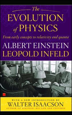 Evolution of Physics - Einstein, Albert, and Infeld, Leopold