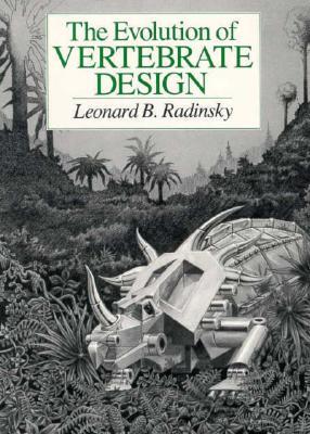 Evolution of Vertebrate Design - Radinsky, Leonard B