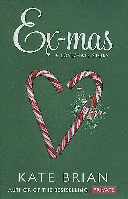Ex-Mas: A Christmas Love Hate Story - Brian, Kate