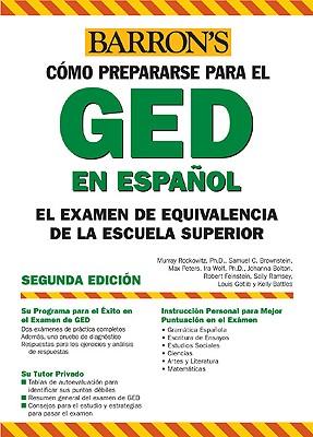 Examen de Equivalencia de la Escuela Superior, En Espanol: How to Prepare for the Ged, Spanish Edition - Rockowitz, Murray, PhD, and Brownstein, Samuel C, and Peters, Max