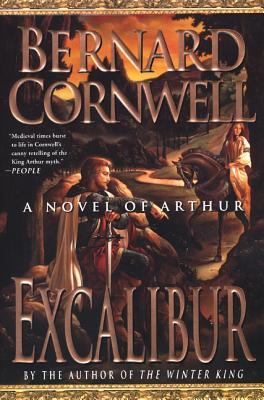 Excalibur: A Novel of Arthur - Cornwell, Bernard