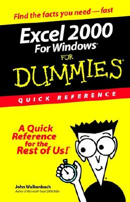 Excel 2000 for Windows for Dummies Quick Reference - Walkenbach, John